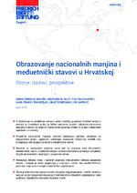 Obrazovanje nacionalnih manjina i meduetnički stavovi u Hrvatskoj