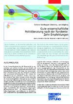 Gute wissenschaftliche Politikberatung nach der Pandemie: Zehn Empfehlungen