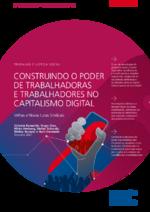Construindo o poder de trabalhadoras e trabalhadores no capitalismo digital