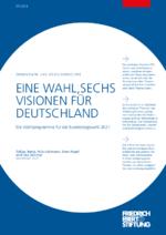 Eine Wahl, sechs Visionen für Deutschland