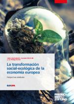 La transformación social-ecológica de la economía europea