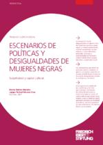 Escenarios de políticas y desigualdades de mujeres negras