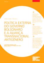 Política externa do governo Bolsonaro e a aliança transnacional antigênero