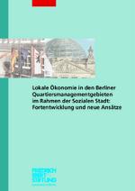 Lokale Ökonomie in den Berliner Quartiersmanagementgebieten im Rahmen der Sozialen Stadt