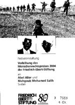 Verleihung des Menschenrechtspreises 2004 der Friedrich-Ebert-Stiftung an Abel Alier und Mahgoub Mohamed Salih, Sudan