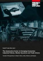 The automotive sector in emerging economies: industrial policies, market dynamics and trade unions
